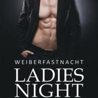 Weiberfastnacht - Ladies Night